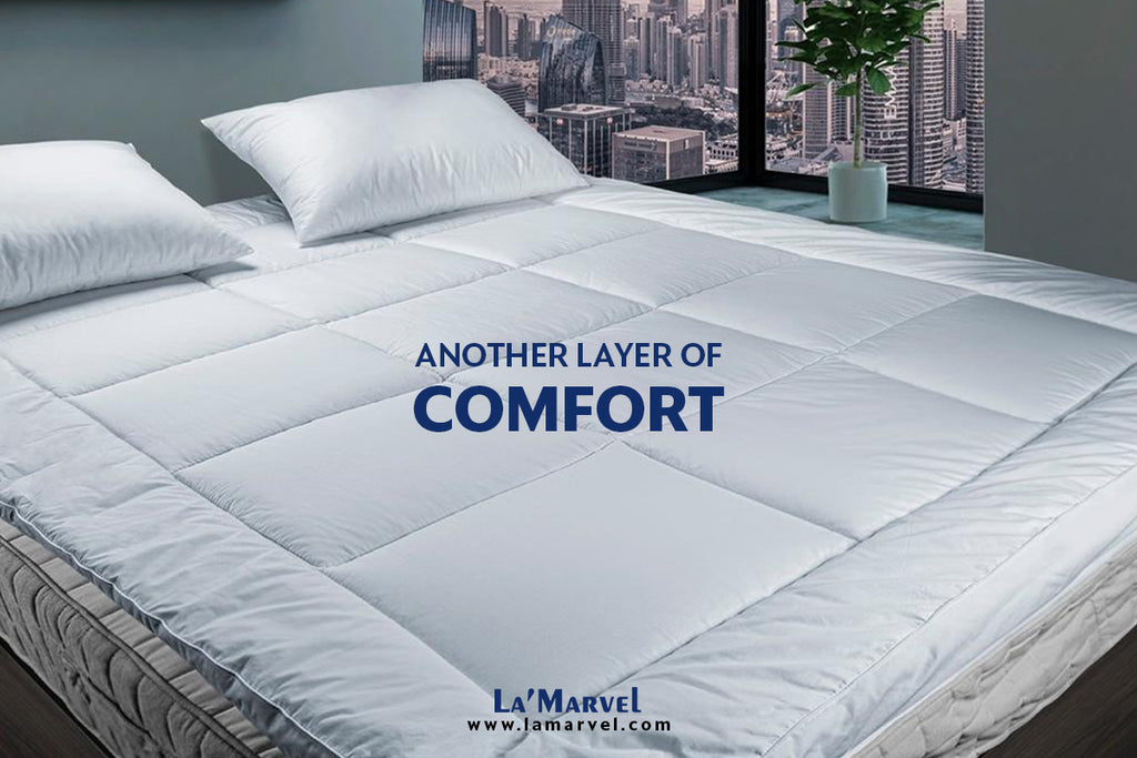 Another Layer of Comfort: The Right Mattress Topper for your sleep