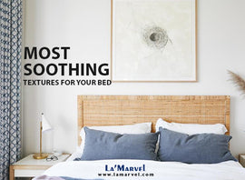 The most soothing textures for your bed