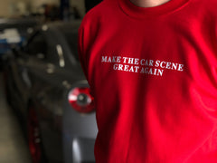 MAKE THE CAR SCENE GREAT AGAIN SWEATER