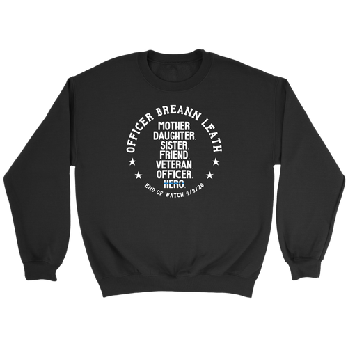 Officer Breann Leath Memorial Crewneck