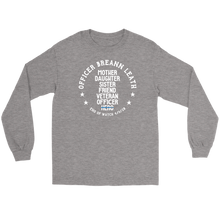 Load image into Gallery viewer, Officer Breann Leath Memorial Long Sleeve T-shirt