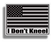 I don't Kneel American Flag Black and White Sticker