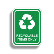 Recyclable Items Only