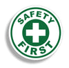 Safety First Round Circle Sticker Decal