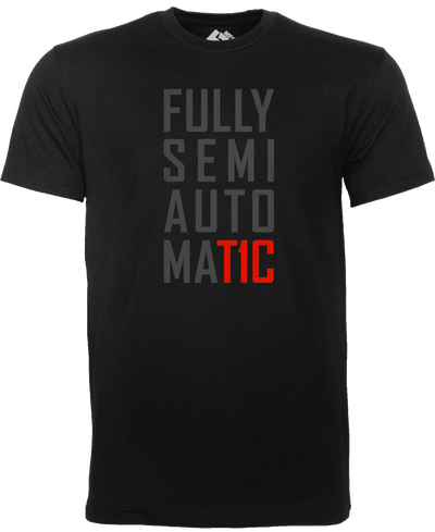 T1C -FULLY SEMI AUTOMAT1C T-SHIRT