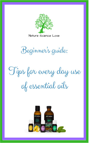 FREE Beginner's Guide: Tips for everyday use of essential oils (E-book)
