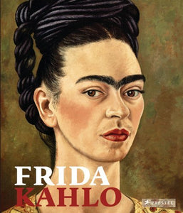 Frida Kahlo Retrospective by Peter von Becker (2010-04-30)