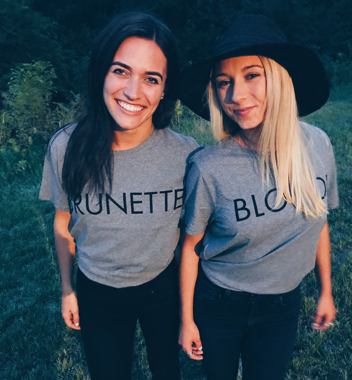 BRUNETTE + BLONDE Tees