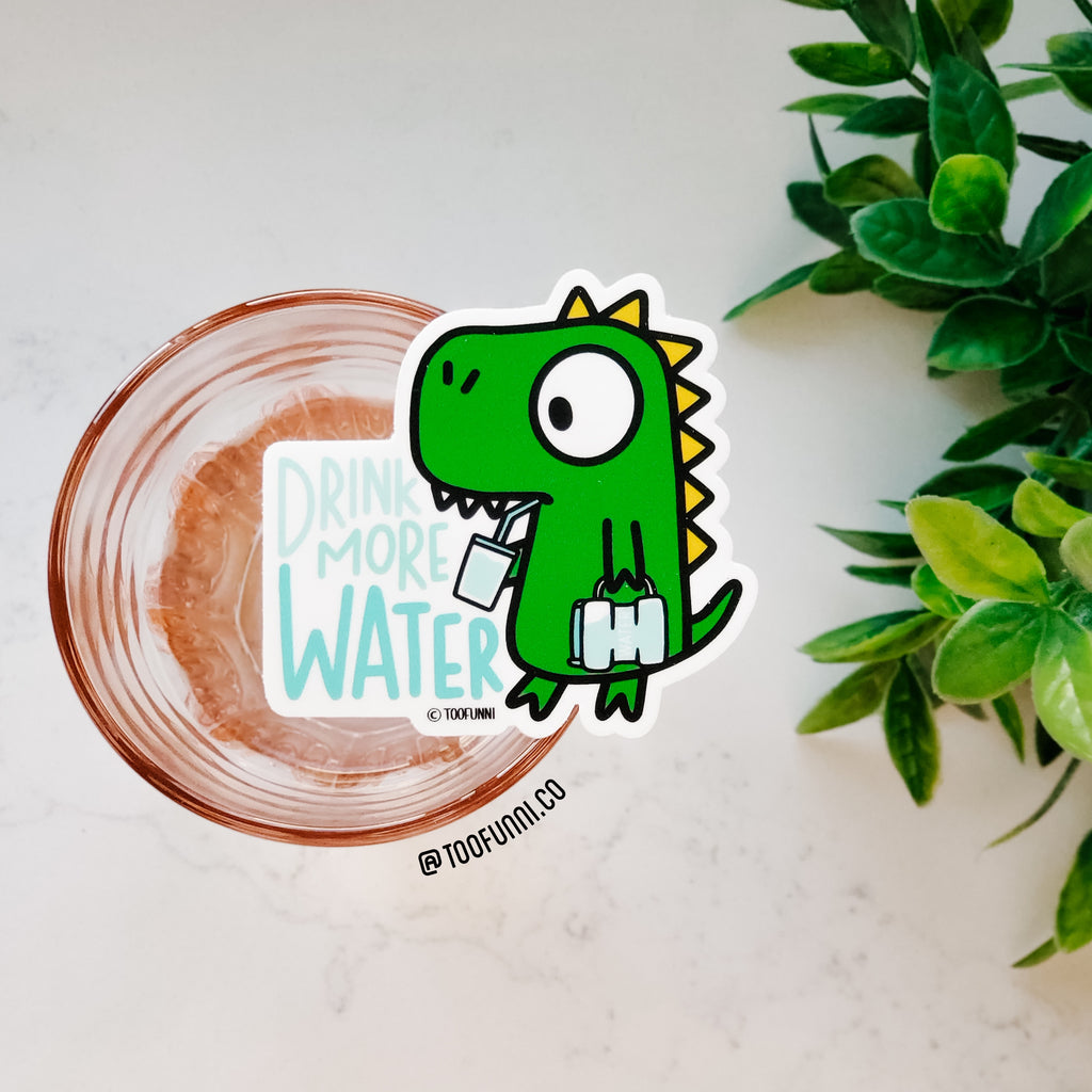 DRINK MORE WATER - Vinyl Sticker