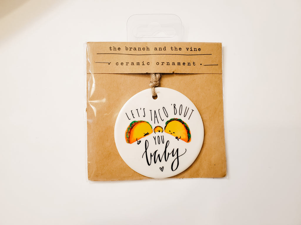 TACO BABY - Ceramic Ornament