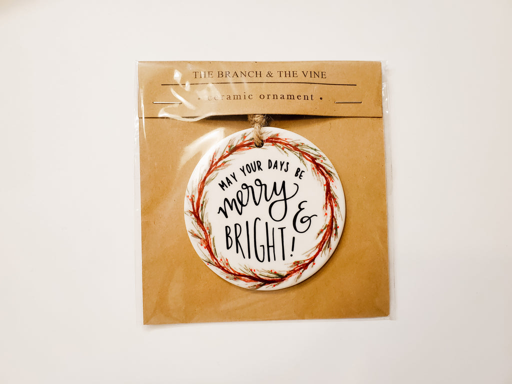MERRY & BRIGHT - Ceramic Ornament