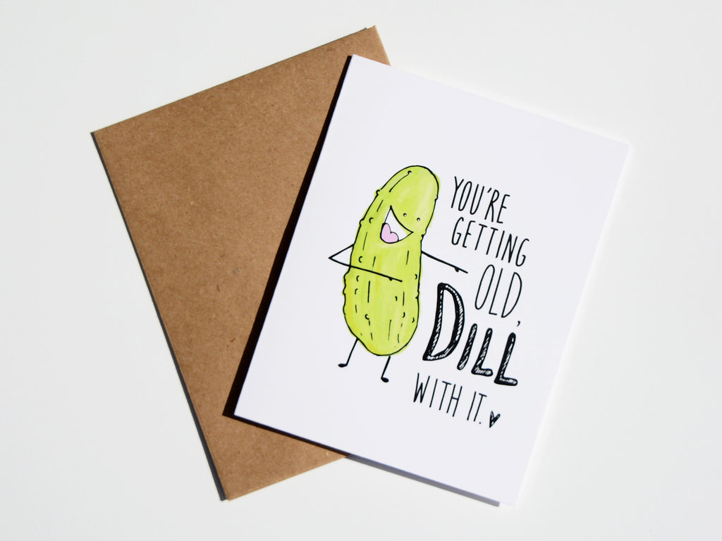 DILL WITH IT - Card