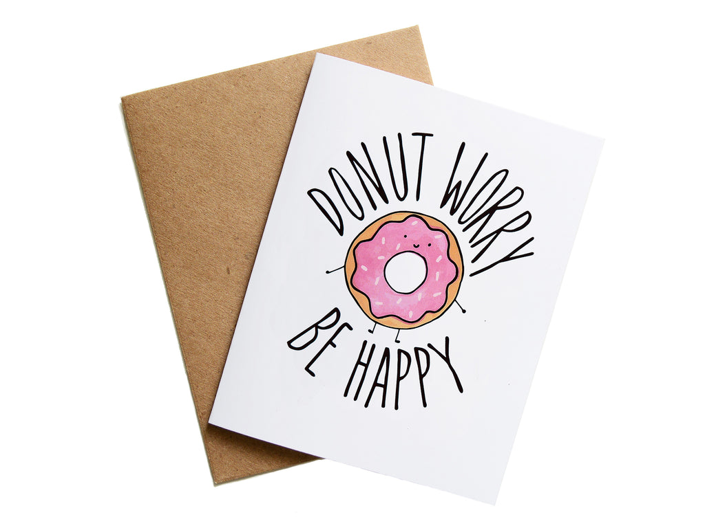 DONUT WORRY BE HAPPY - Card
