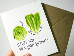 LETTUCE WISH YOU A HAPPY BIRTHDAY - Card