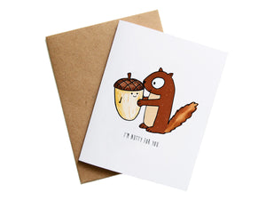 NUTTY FOR YOU - Card