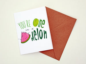 ONE IN A MELON - Card