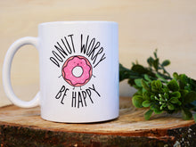 DONUT WORRY BE HAPPY - Mug