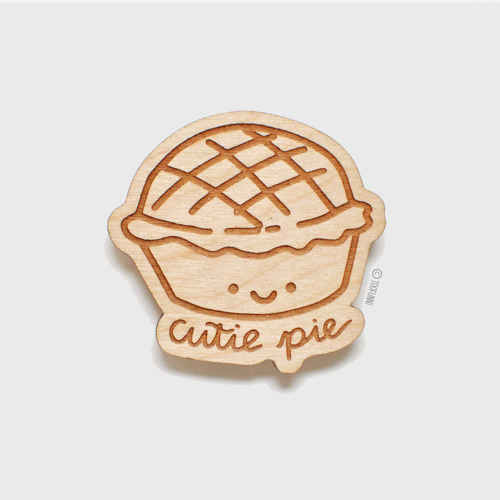 CUTIE PIE - Wood Keychain or Magnet