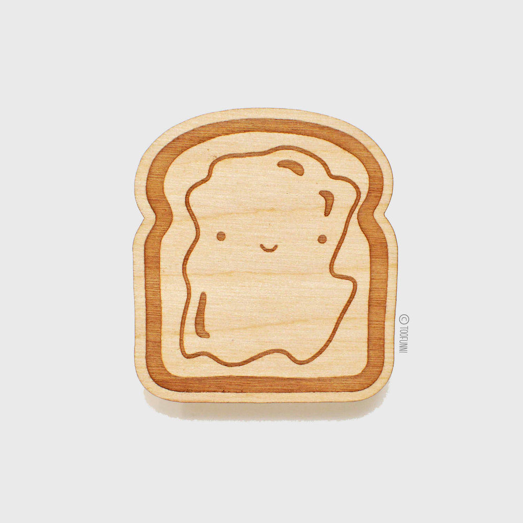 TOAST - Wood Keychain or Magnet