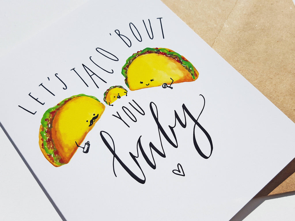 TACO 'BOUT YOU BABY - Card