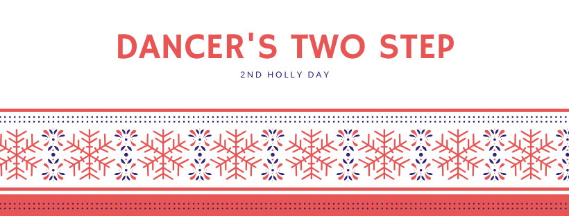 2nd Holly Day - Dancer's 2 Step