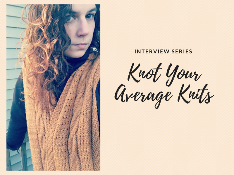 Interview Series: Knot Your Average Knits