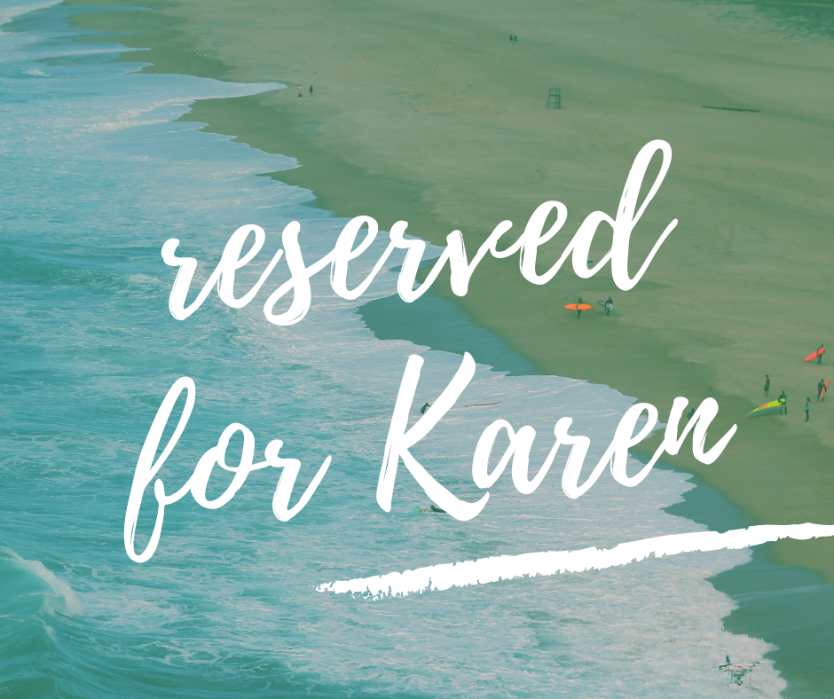 Reserved for Karen August