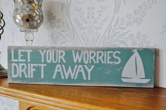 Let your worries drift away