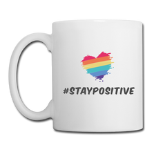 Stay Positive Coffee/Tea Mug - white