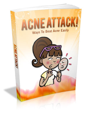 Acne Attack: Ways To Beat Acne Easily ebook Digital Instant Download