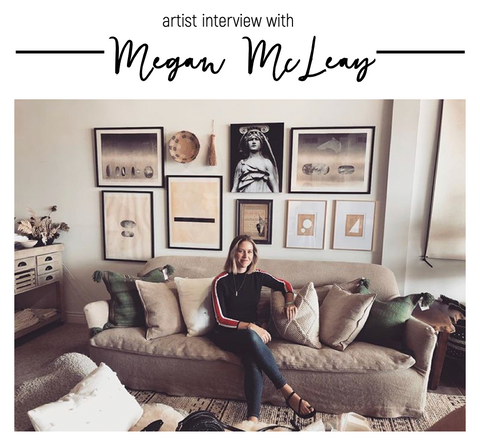 Artist Spotlight // Interview with Megan McLeay