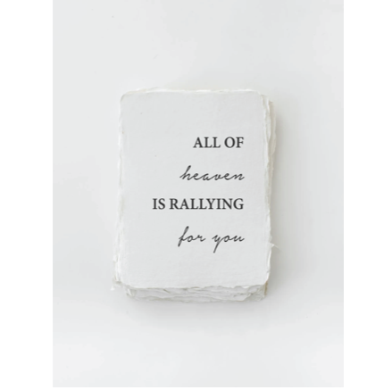 """All of Heaven is Rallying for You"" Card"