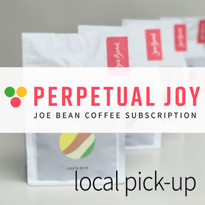 PERPETUAL JOY SUBSCRIPTION: Local Pick-up