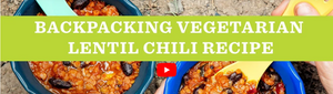 BACKPACKING VEGETARIAN LENTIL CHILLI