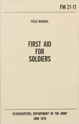 First Aid For Soldiers - US Army