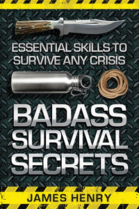 Badass Survival Secrets Book