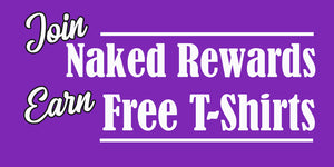 Join Naked Rewards Earn Free T-Shirts