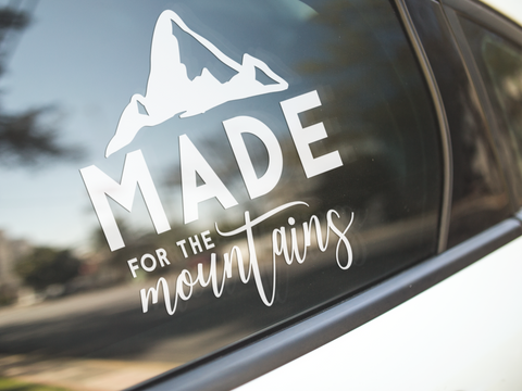 Made For The Mountains Sticker Car Decal Outdoors Camping Trek Hike Adventure