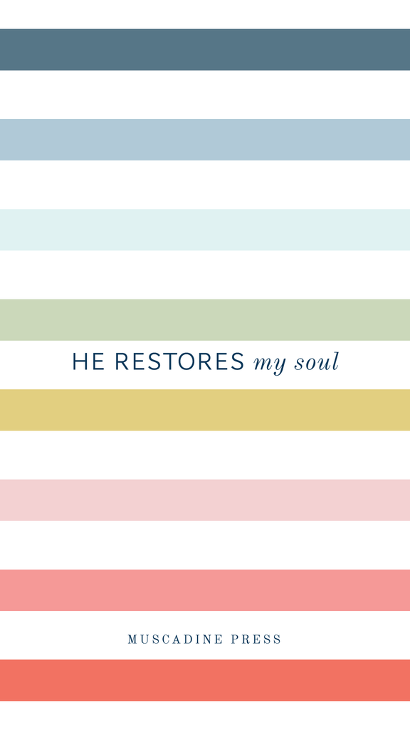 He restores my soul. Free phone background from Muscadine Press.