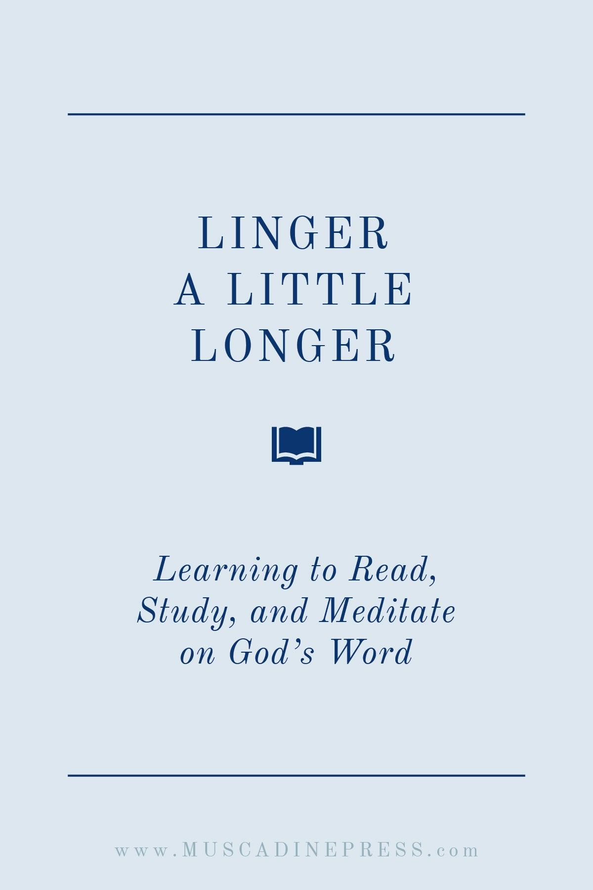 Learn to Hear God's Word through Reading, Studying, and Meditating on Scripture