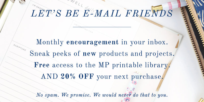 Join the MP Insiders and get access to our printable library of Bible study tools, as well as exclusive sales and offers.