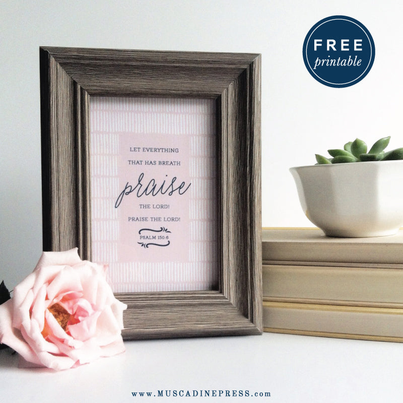 Let everything that has breath praise the Lord - free printable verse card