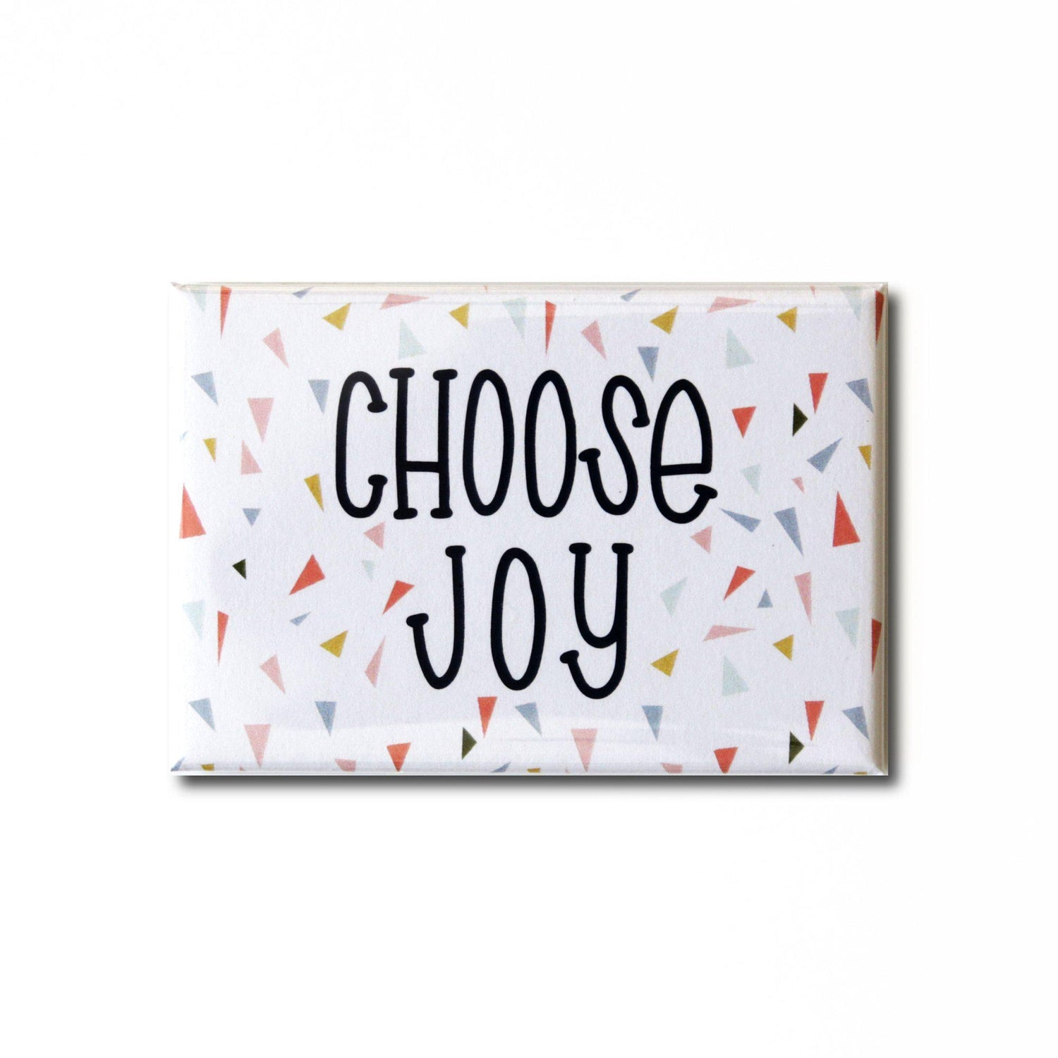 Choose Joy Magnet from Muscadine Press.