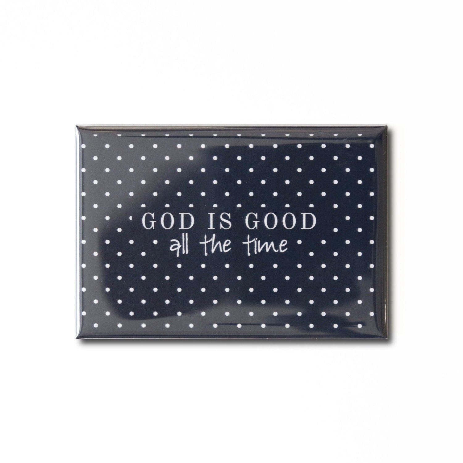 God is Good Magnet from Muscadine Press.