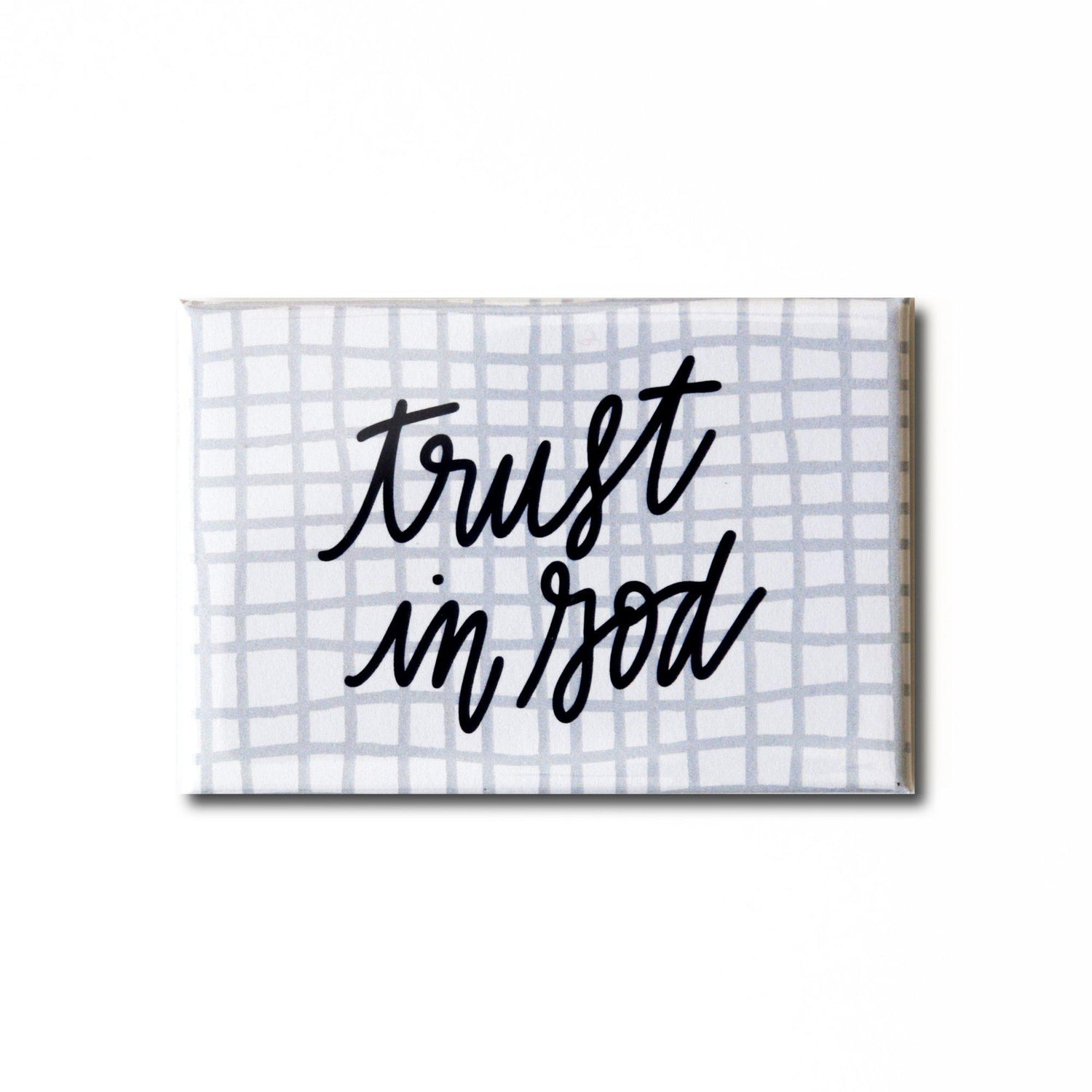 Trust in God Magnet from Muscadine Press.