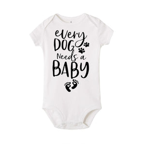 Every Dog Needs A Baby Romper