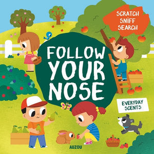 Follow Your Nose Everyday Scents Scratch and sniff book
