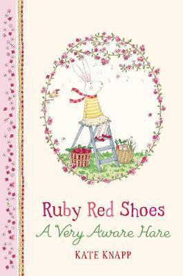 Ruby Red Shoes Book A Very Aware Hare