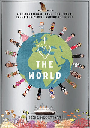 """I Heart the World"" by Tania McCartney"