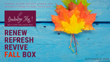 INDULGE ME! Self-Care Wellness Box - FALL  ** OFFER ends NOV 15th, 2020**SOLD OUT